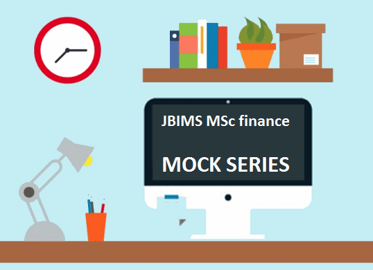JBIMS MSc finance mock series