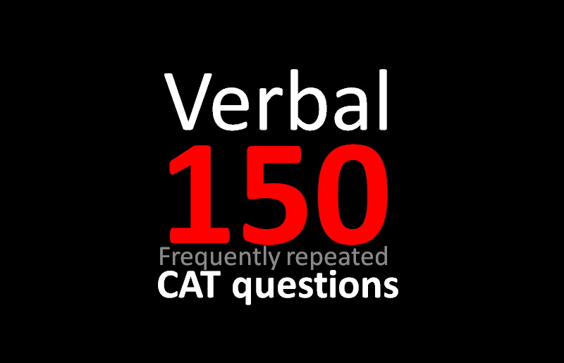 Verbal high frequency 150 questions for CAT - CetKing
